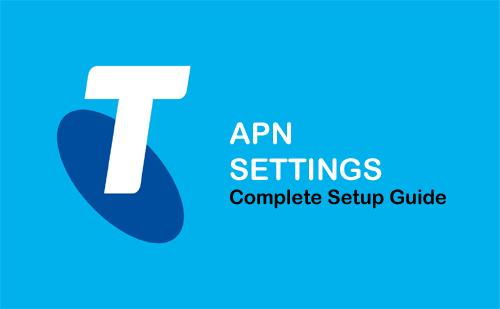 Telstra APN Settings - Complete Setup Guide 2019