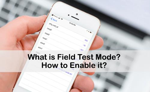 field test mode