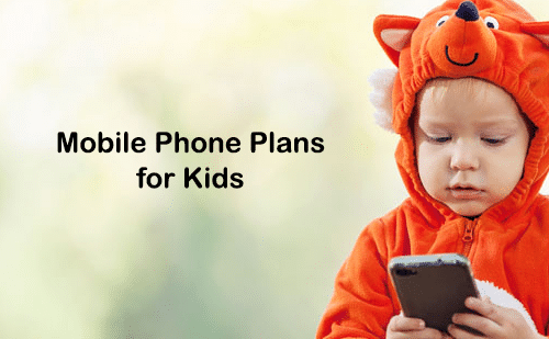 mobile phone plans for kids